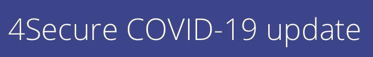 4Secure COVID-19 update