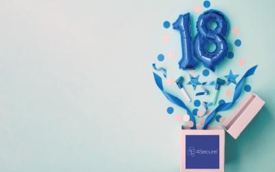 4Secure celebrate turning 18!
